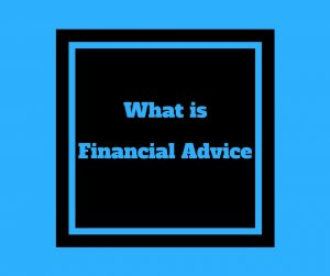 Financial Advice - the key steps